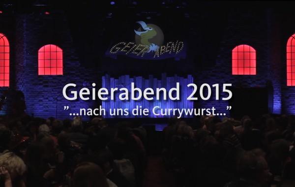 Geierabend 2015 – nach uns die Currywurst